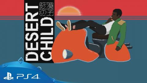 Desert Child sur PS4