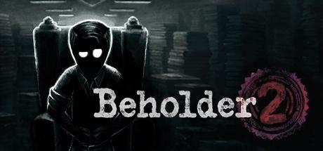 Beholder 2 sur PC