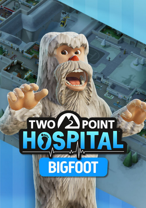Two Point Hospital : Bigfoot sur PC