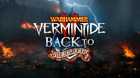 Warhammer : Vermintide 2 - Retour à Ubersreik sur PC