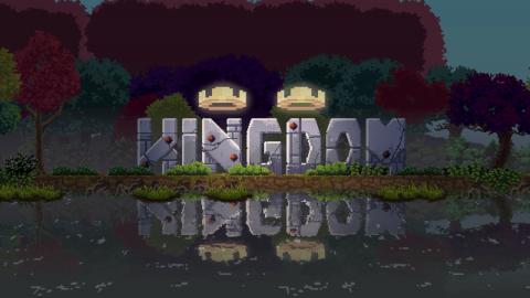 Kingdom : Two Crowns - Bâtissez votre royaume