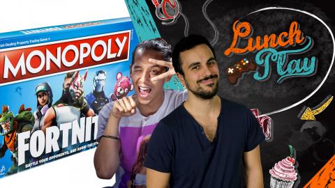 Lunch Play : Fortnite, On joue à la version Monopoly !
