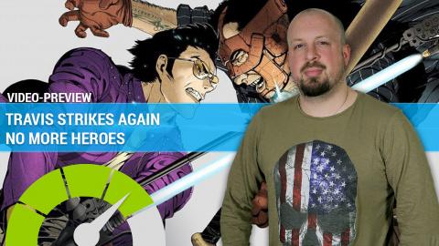 Travis Strikes Again No More Heroes : Nos premières impressions en 3 minutes