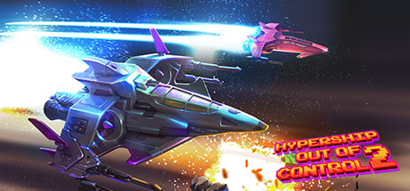 Hypership Out of Control 2 sur PC