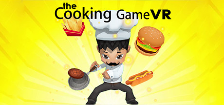 The Cooking Game VR sur PC
