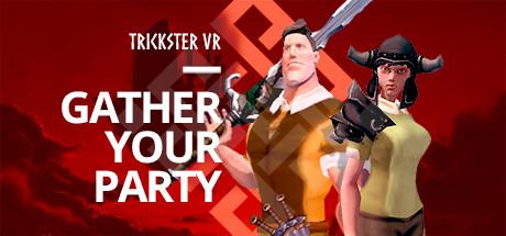 Trickster VR - Dégommer de l'orc en réalité virtuelle !