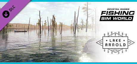 Fishing Sim World : Lake Arnold sur PS4