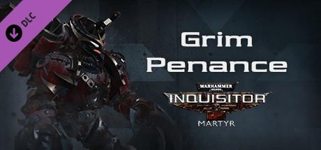 Warhammer 40,000: Inquisitor - Martyr - Grim Penance sur PC