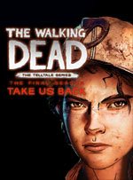 The Walking Dead : The Final Season : Épisode 4 : Take Us Back sur PS4