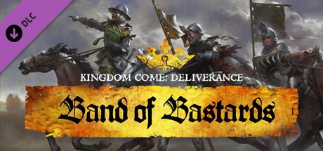 Kingdom Come : Deliverance – Band of Bastards