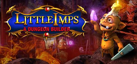 Little Imps : A Dungeon Builder sur PC