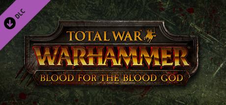 Total War : Warhammer - Du sang pour le Dieu du Sang