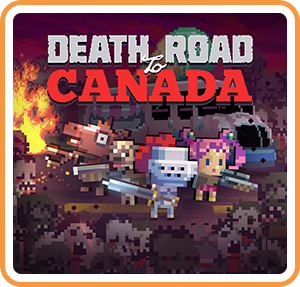 Death Road to Canada sur Switch