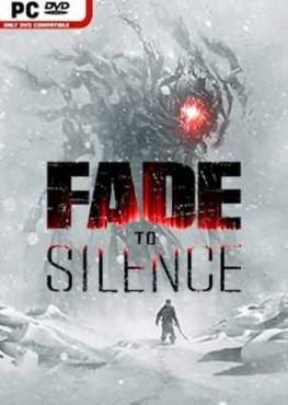 Fade to Silence sur PC