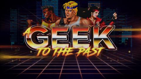 A Geek to the Past : Streets of Rage, un beat'em all qui détruit des amitiés
