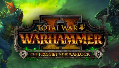 Total War : WARHAMMER 2 - The Prophet & The Warlock sur PC