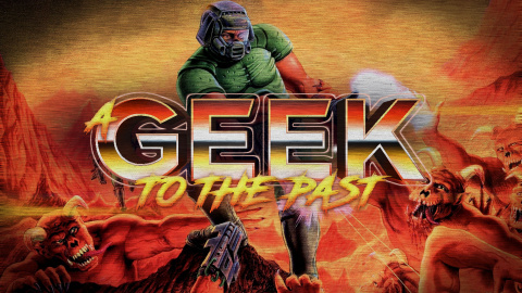 A Geek to the Past : Doom, un jeu qui fout la trouille !