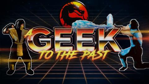 A Geek to the Past : Mortal Kombat, le début d'une saga sanglante