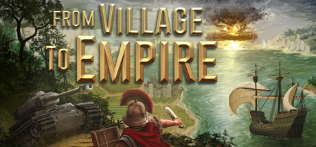 From Village to Empire sur PC