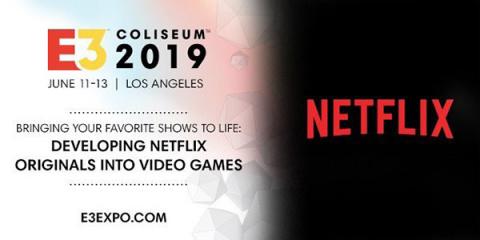 E3 2019 : Netflix sera de la partie lors d'un panel dédié