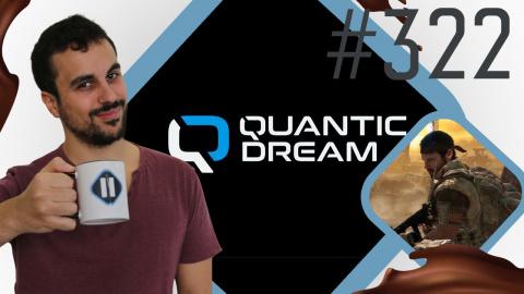 Pause Cafay #322 : Quantic Dream en plein développement d'un jeu mobile narratif ?