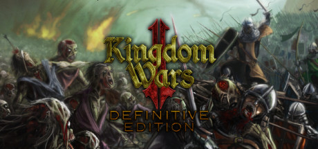 Kingdom Wars 2: Definitive Edition sur PC