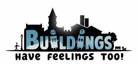 Buildings Have Feelings Too! sur PS4