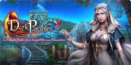Dark Parables : Le Paradis Perdu de la Jeune Fille aux Allumettes sur PC