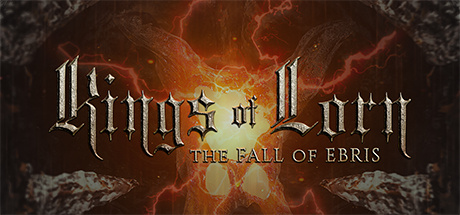 King of Lorn : The Fall of Ebris
