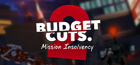 Budget Cuts 2 : Mission Insolvency sur PC