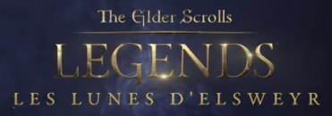 The Elder Scrolls Legends : Les Lunes d'Elsweyr