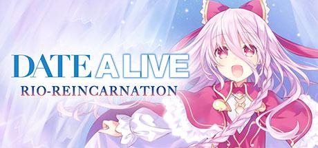 Date-A-Live : Rio Reincarnation
