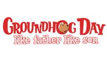 Groundhog Day : Like Father Like Son