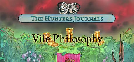 The Hunters Journals; Vile Philosophy sur PC
