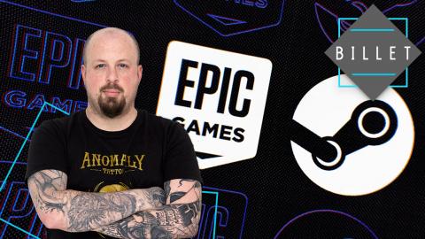 Billet : La concurrence Steam versus Epic Games sur PC est salutaire