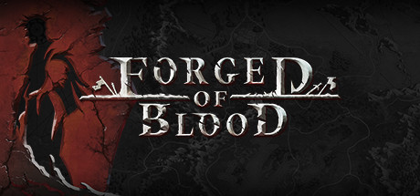 Forged of Blood sur PC