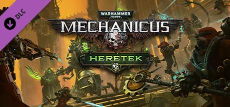 Warhammer 40,000 : Mechanicus : Heretek