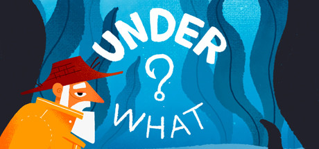 Under What? sur PC