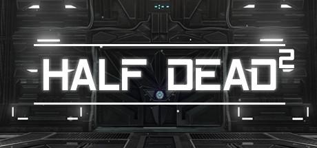 Half Dead 2 sur PC