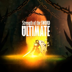 Strength of the Sword ULTIMATE sur PS4