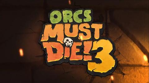 Guide de Orcs Must Die! 3