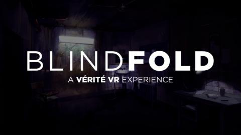 Blindfold A Vérité VR Experience sur PS4