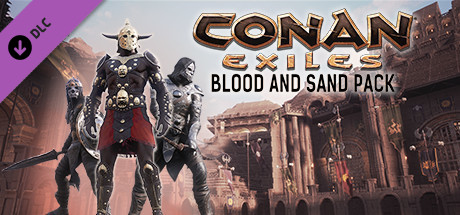 Conan Exiles : Blood and Sand