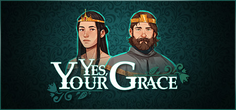 Yes, Your Grace sur PC