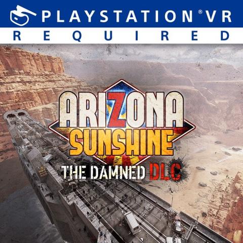 Arizona Sunshine : The Damned sur PS4