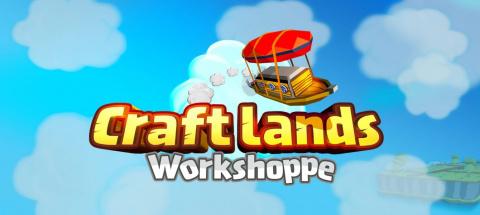 Craftlands Workshoppe sur PC