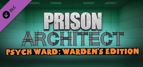 Prison Architect - Psych Ward : Warden's Edition