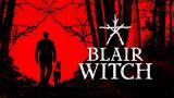Blair Witch sur PS4