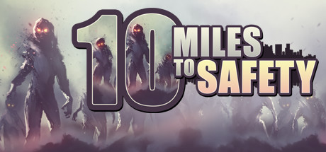 10 Miles To Safety sur PC