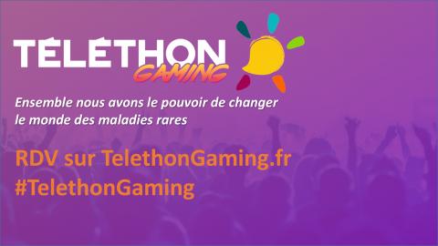 Participez et suivez en direct le Téléthon Gaming !